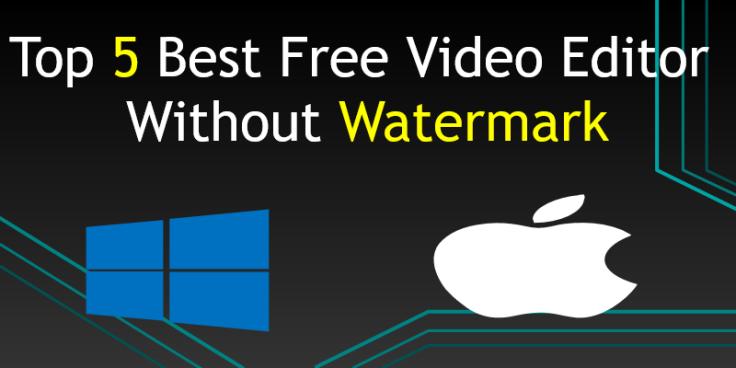 Top 5 Free video editor no watermark