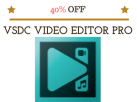 VSDC Video Editor Discount Black Friday 2017