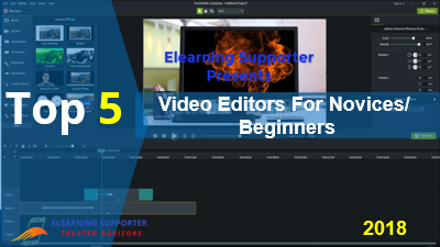5 Best Video Editing Software Available For Novices 2018