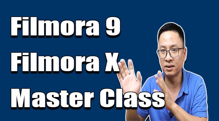 Filmora Video Editor Master Class